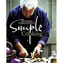 ANTONIO CARLUCCIO'S SIMPLE COOKING.
