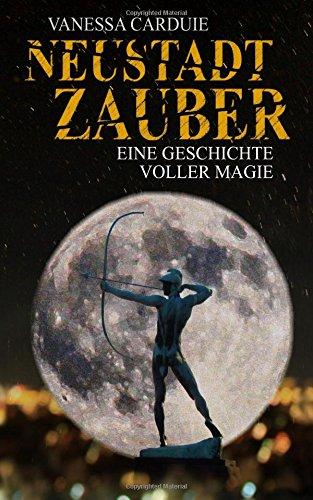 Neustadtzauber: Eine Geschichte voller Magie (Schattenseiten-Trilogie)