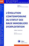 Telecharger Livres L evolution contemporaine du statut des baux immobiliers d exploitation Bibliotheque de droit de l entreprise (PDF,EPUB,MOBI) gratuits en Francaise