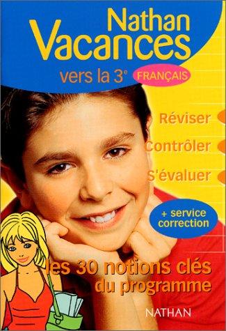 Vers la 3e, Français
