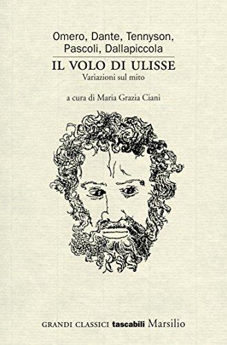 Il volo di Ulisse: Variazioni sul mito (Grandi classici tascabili)