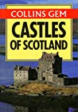 Collins Gem Castles of Scotland (Collins Gems)