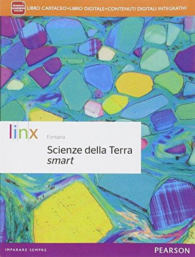 Scienze della terra smart. Per le Scuole superiori. Con e-book. Con espansione online