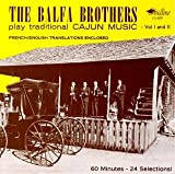 Songtexte von The Balfa Brothers - Play Traditional Cajun Music, Volume I and II
