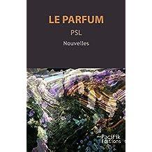 Le Parfum: Nouvelles