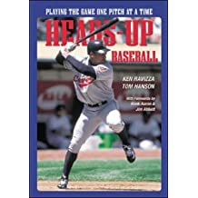 Heads-Up Baseball: Playing the Game One Pitch at a Time (Spalding Sports Library)