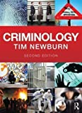Criminology by Newburn, Tim 2nd (second) Edition (2012)