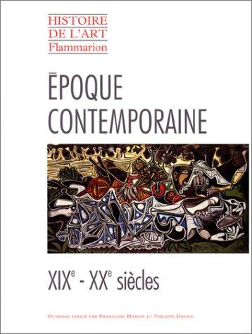 Histoire de l'art Flammarion : Époque contemporaine par Collectif
