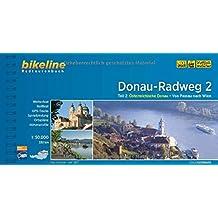 Donau-Radweg 2: Österreich. Donau: Von Passau nach Wien, 1:50.000, 320 km, wetterfest, GPS-Tracks (Bikeline Radtourenbücher)