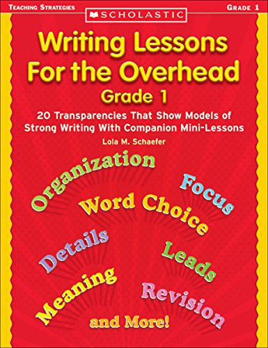 Price comparison product image Writing Lessons for the Overhead: Grade 1: 20 Transparencies That Show Models of Strong Writing with Companion Mini-Lessons [With 20 Transparencies] (Scholastic Teaching Strategies)