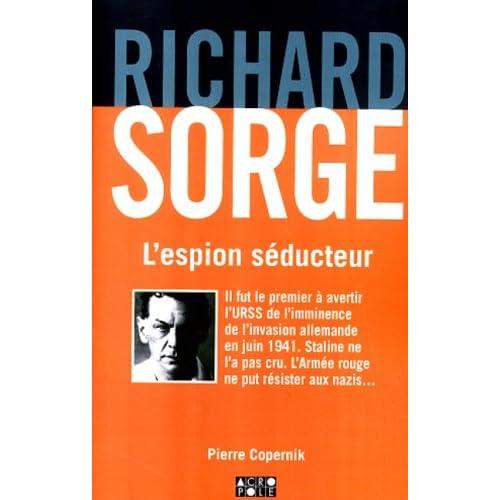 Richard Sorge, l'espion séducteur