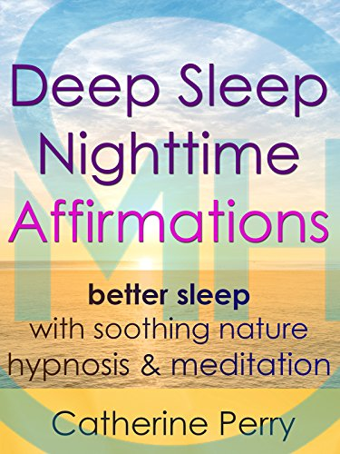 deep-sleep-nighttime-affirmations-better-sleep-with-soothing-nature-hypnosis-meditation
