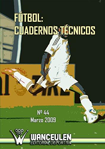Fútbol: Cuaderno Técnico 44 por Varios Autores