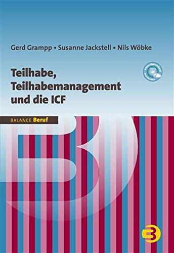 Teilhabe, Teilhabemanagement und die ICF (BALANCE Beruf)