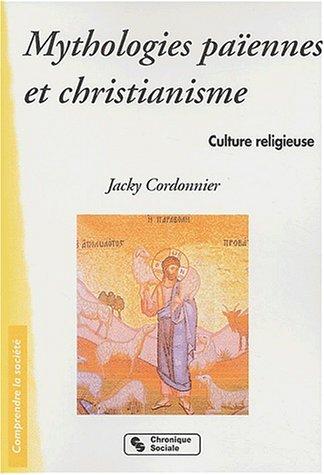 Mythologies païennes et christianisme : Culture religieuse