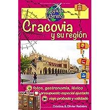Cracovia y su región: ¡Descubre una hermosa ciudad, de historia y de cultura! (Voyage Experience)