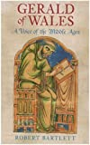 Gerald of Wales: A Voice of the Middle Ages