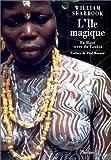 L'île magique : En haïti, terre du Vaudou