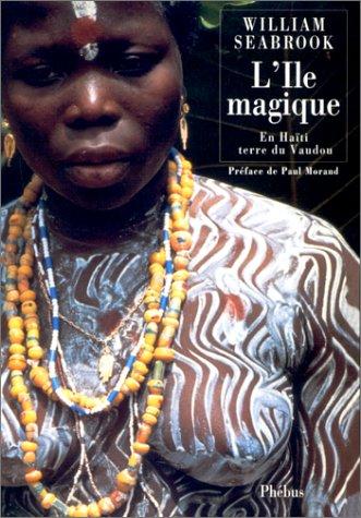 L'le magique : En hati, terre du Vaudou