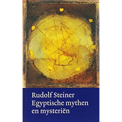 Rudolf Steiner werken en voordrachten Egyptische mythen en mysteriën: Egypte in relatie tot onze tijd