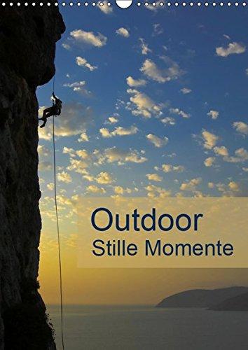 Outdoor-Stille Momente (Wandkalender 2019 DIN A3 hoch): Outdoor Impressionen für Ideen und Planung in der Natur (Planer, 14 Seiten ) (CALVENDO Sport)