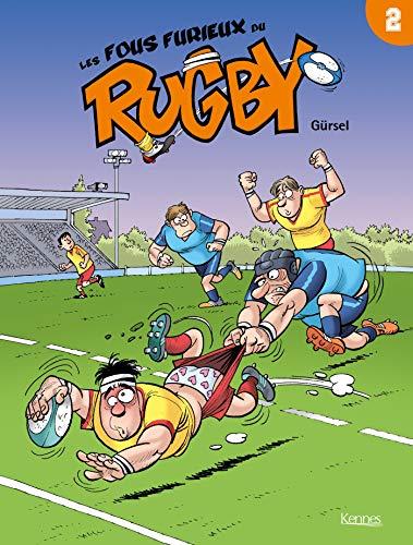 Les Fous furieux du rugby T02 par  Gursel