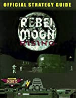 Rebel Moon Rising - The Official Strategy Guide de K. Ward