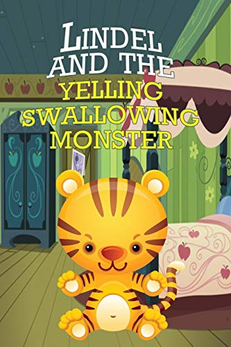 Lindel and the Yelling, Swallowing Monster