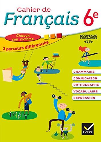 Cahier de Français 6e éd. 2016 - Cahier de l'élève
