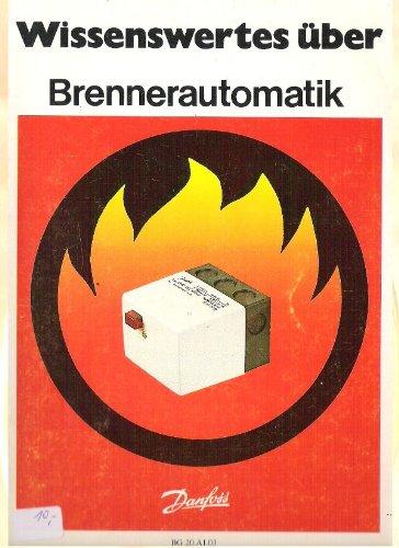 Wissenswertes über Brennerautomatik - Danfoss