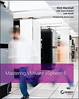 Mastering VMware vSphere 6 by [Marshall, Nick]
