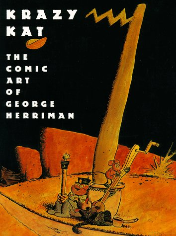 KRAZY KAT . : THE ART OF GEORGE HERRIMAN
