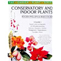Conservatory and Indoor Plants Vol. 1: v.1