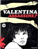 Valentina assassine ?