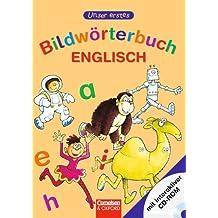 Unser erstes Bildwörterbuch Englisch: Wörterbuch mit CD-ROM