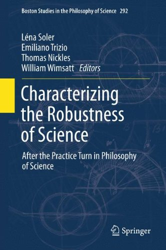 characterizing-the-robustness-of-science-after-the-practice-turn-in-philosophy-of-science-boston-stu