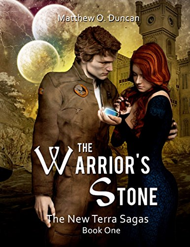 ebook: The Warrior's Stone: The New Terra Sagas: Book One (B00N15RIAQ)