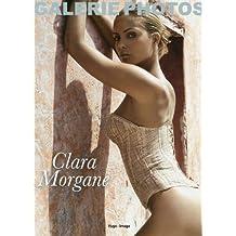 Clara Morgane : 1 livre, 3 cadres, 12 tirages prêts à encadrer (Ma Galerie de Photos)