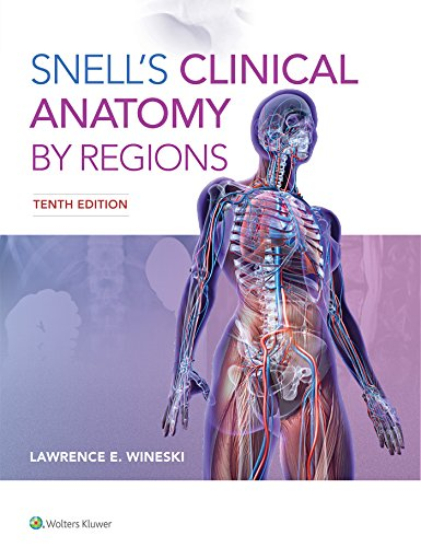 Snell's Clinical Anatomy by Regions (English Edition)