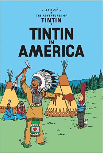 Tintin in America (The Adventures of Tintin) por Hergé