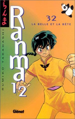 Ranma 1/2, tome 32 : La Belle et la Bête