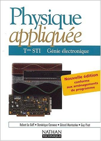 Physique appliquée, Terminale STI, génie électronique par Collectif
