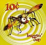 Songtexte von 10¢ - Buggin' Out