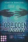 Forbidden Touch 1: Sieben Sekunden
