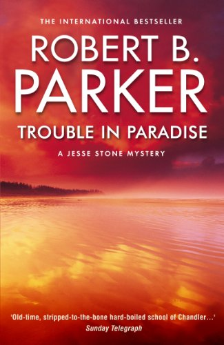 Trouble in Paradise (The Jesse Stone Series Book 2)