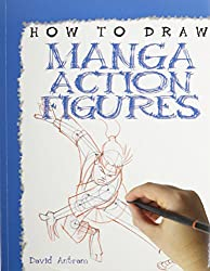 How to Draw Manga Action Figures (How to Draw (Powerkids Press) (Paper))