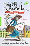 Mlle Charlotte, 3:Une bien curieuse factrice
