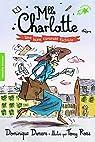 Mlle Charlotte, 3:Une bien curieuse factrice par Demers