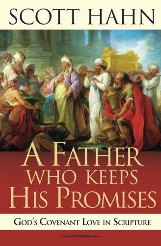 Pdf Download A Father Who Keeps His Promises God S