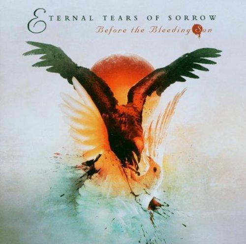 Before the Bleeding Sun by Eternal Tears of Sorrow (2006-05-15)